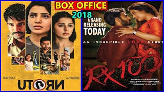 U Turn vs RX 100 2018 Movie Budget, Box Office Collection, Verdict and Facts