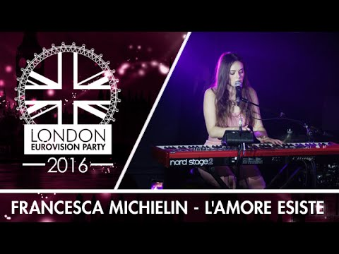 Francesca Michielin - L'amore esiste (Italy) | LIVE | 2016 London Eurovision Party