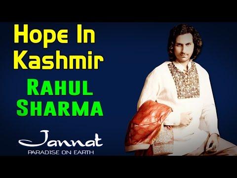 Hope In Kashmir | Rahul Sharma (Album: Jannat- Paradise on Earth)