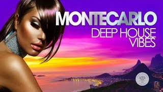 MONTE CARLO Deep House Vibes (Summer Mix)