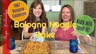BHG 1967 Recipe - Bologna Noodle Bake