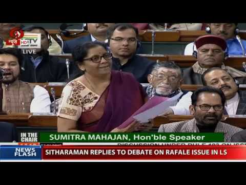 Defence Minister Nirmala Sitharaman replies in Lok Sabha on discussion over Rafale deal(PART-1)