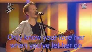 The voice kids G-Finn-Let her go-Lyrics
