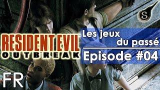 [FR]Les Jeux Du Passé - Episode #04 (Resident Evil Outbreak)(PS2)