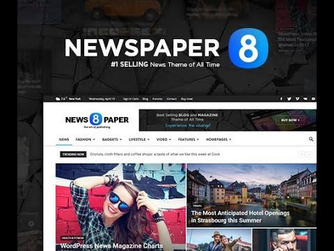 Newspaper 8 - The Best Premium News WordPress Theme by tagDiv - YouTube