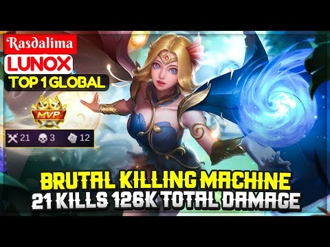 Brutal Killing Machine, 21 Kills 126K Total Damage [ Top 1 Global Lunox ] Rasdalima - Mobile Legends
