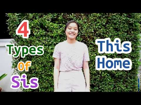 4 Types of sis this home | [Krw Dale]