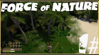 Data Plays - Force of Nature #1 - CASTAWAY!