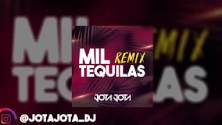 Mil Tequilas (Remix) (feat. JotaJotaDJ)