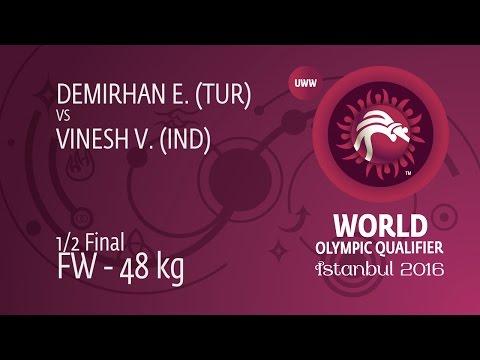 1/2 FW - 48 Kg: V. VINESH (IND) Df. E. DEMIRHAN (TUR) By TF, 12-2