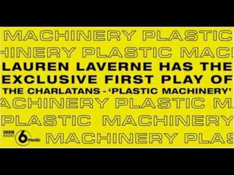 The Charlatans - Plastic Machinery