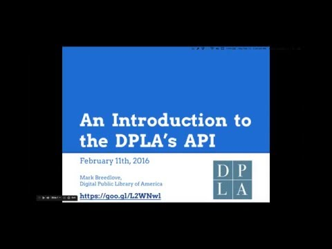 Introduction to the DPLA's Application Programming Interface (API)