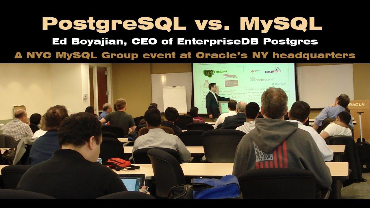 PostgreSQL vs  MySQL - Pros & Cons by the CEO of EnterpriseDB Postgres at  Oracle's NYC Headquarters