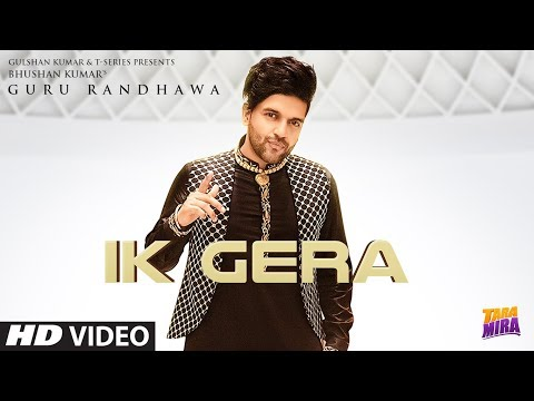 Guru Randhawa: Ik Gera Video  Vee  Tara Mira  New Song 2019  T-series