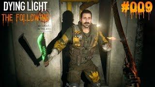 DYING LIGHT THE FOLLOWING #009 - ♥  Gift im Wasserwerk? ♥  | Let's Play Dying Light (Deutsch)