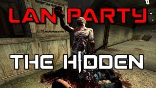The Hidden - Dark Place - LAN Party