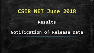 CSIR NET June 2018 - Results (Notification)