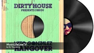 Vato Gonzalez - Hangover