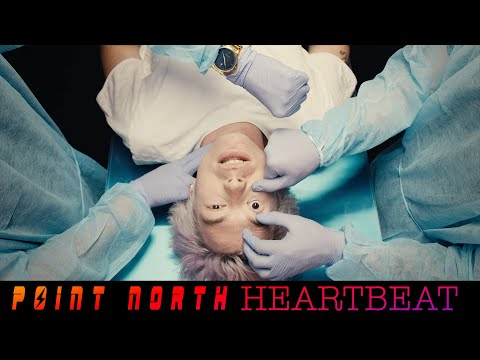 "Point North - ""Heartbeat"" (Official Music Video)"