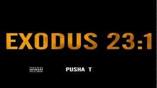Pusha T Exodus 23:1 & Lil Wayne Goulish Disses (HD Quality) (1080p) (Lyrics)