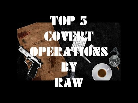 Top 5 Covert Operations by RAW