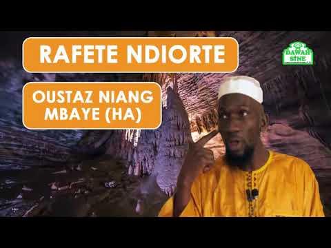 Rafete Ndiorte || Oustaz Niang Mbaye (HA)