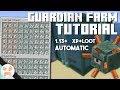1.13.2 GUARDIAN FARM TUTORIAL | Automatic, Efficient