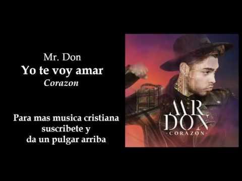 Mr  Don Yo te voy amar