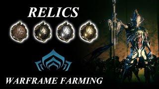Warframe Farming - Relics - Lith, Meso, Neo & Axi (2017)