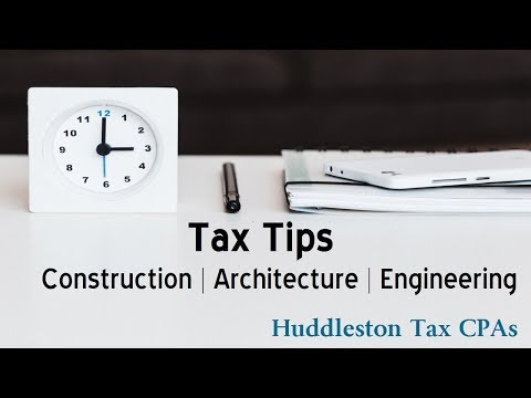 Tax Savings For Construction, Architecture and Engineering Firms | Small Business Webcast