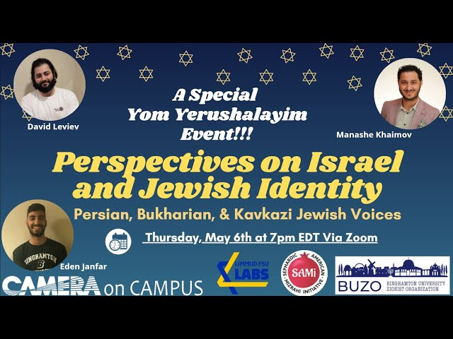 Perspectives on Israel and Jewish Identity: Persian, Bukharian, and Kavkazi Jewish Voices