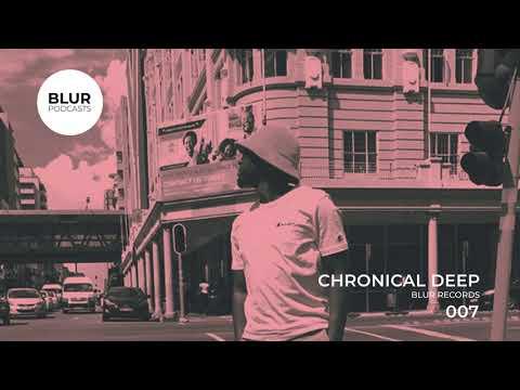 Blur Podcasts 007 - Chronical Deep (Blur Records)