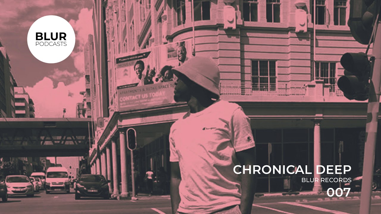 Download Blur Podcasts 007 - Chronical Deep (Blur Records)