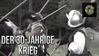 Der 30-jährige Krieg (Dokumentation deutsch, Geschichtsdoku, kostenlos anschauen)