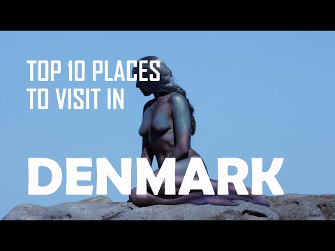 Top 10 Places To visit in Denmark | Travel Denmark: Top 10 Tourist Attractions