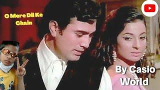 O Mere Dil ke Chain On Casio By Harshvardhan Harlalka