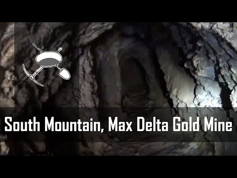 South Mountain, Arizona: Max Delta Gold Mine Exploration