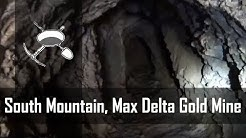 South Mountain, Arizona: Max Delta Gold Mine Exploration