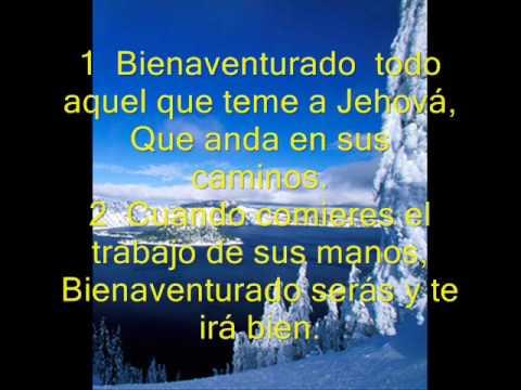 Salmo 128 La Bienaventuranza Del Que Teme A Jehová Youtube