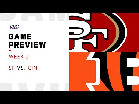 San Francisco 49ers vs. Cincinnati Bengals Week 2 NFL Game Preview