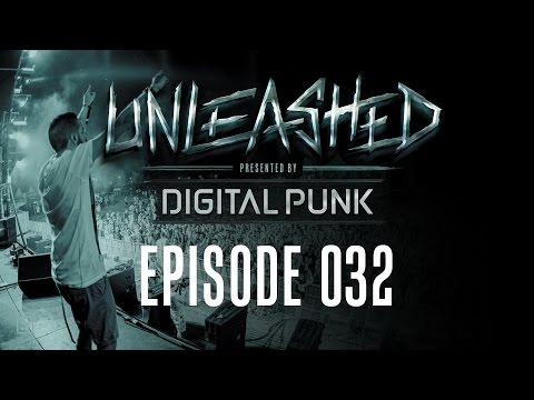 032 | Digital Punk - Unleashed