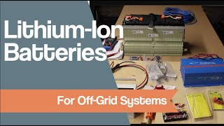 Lithium-Ion Batteries for Off-Grid Systems