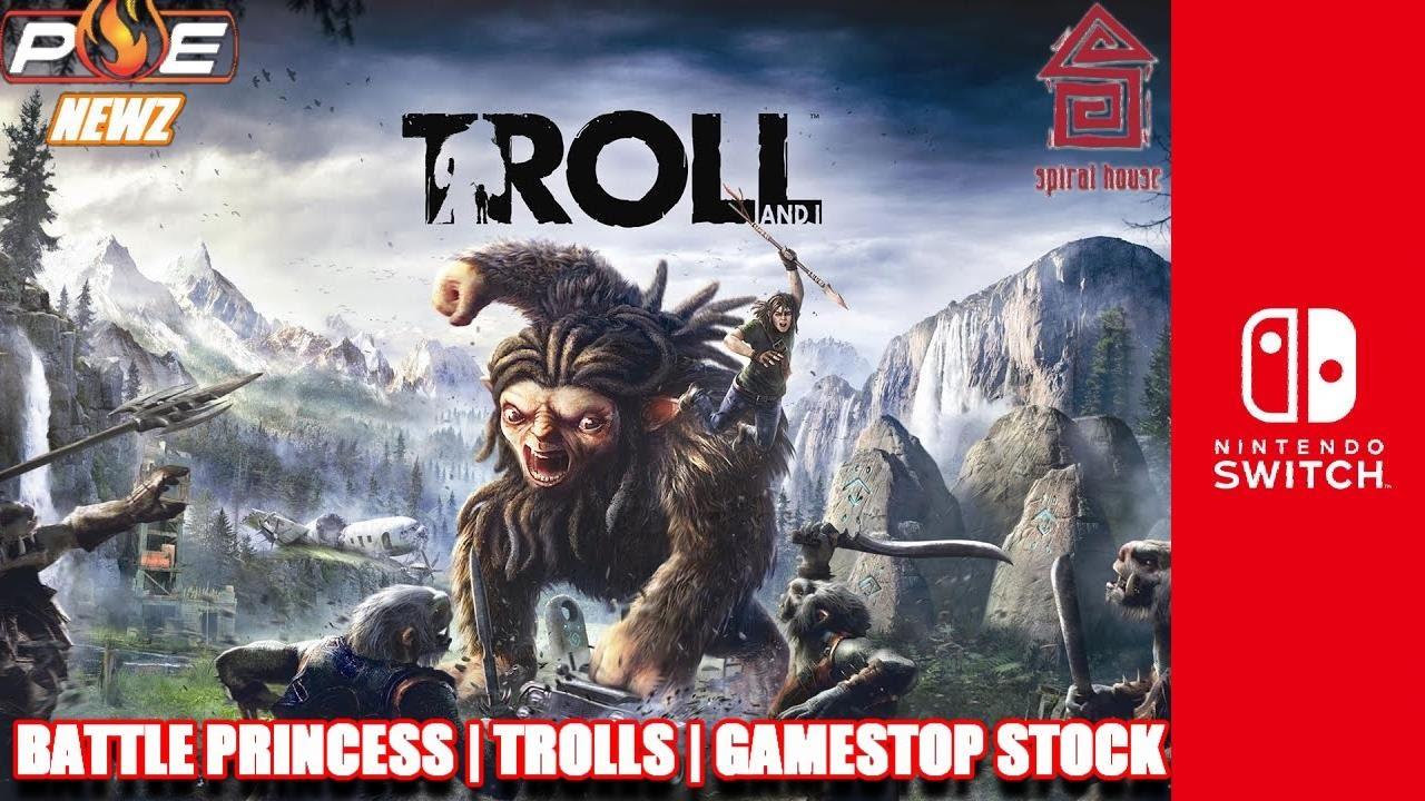 Nintendo Switch Battle Princess Madelyn Troll I