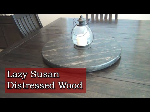 Distressed Lazy Susan - Homemade CNC project