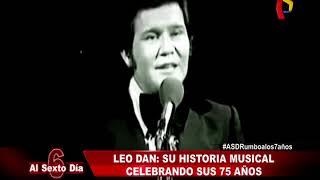 Leo Dan: revive su carrera musical en 75 años de vida