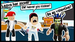 MY STALKER ASKED ME TO BE HIS VALENTINE! - Roblox