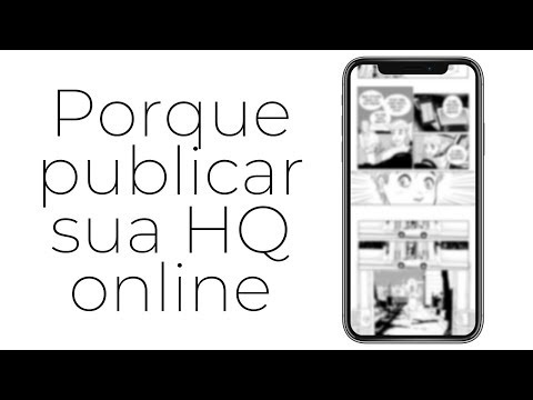 Porque publicar sua HQ online - Dicas para criar quadrinhos