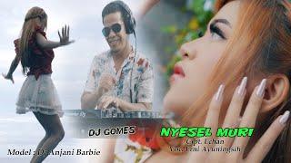 NYESEL MURI ~~ VERSI REMIX ~~ DJ ANJANI ~~ MIRU PRODUCTION
