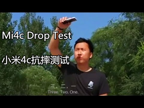 XiaoMi Mi4c Drop Test in Three Different Levels|小米4c抗摔测试