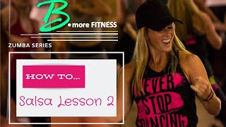 Zumba Series: How to Turn in Salsa (2 Step) | Lesson 2
